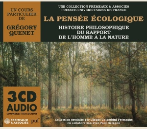LA PENSÉE ÉCOLOGIQUE - HISTOIRE PHILOSOPHIQUE DU RAPPORT DE L'HOMME À LA NATURE